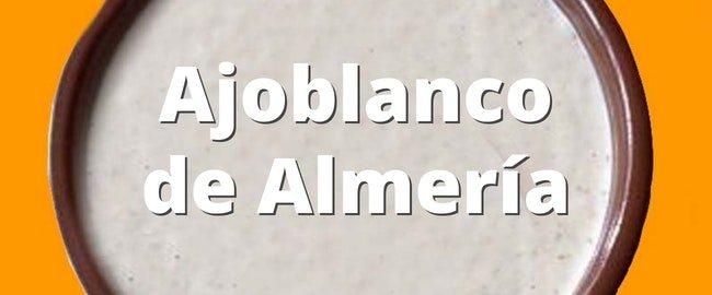 Ajoblanco de Almería