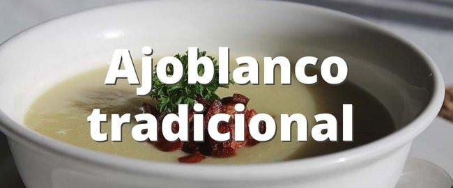Receta del ajoblanco tradicional